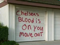 Chelsea King's killers parent's home vandalized...The community sends them a message!!!!