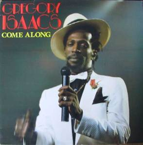 Gregory Isaacs -Come Along