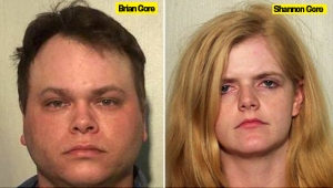 Brian 29, and Shannon 24 Gore...tortured their children and made them eat their own skin